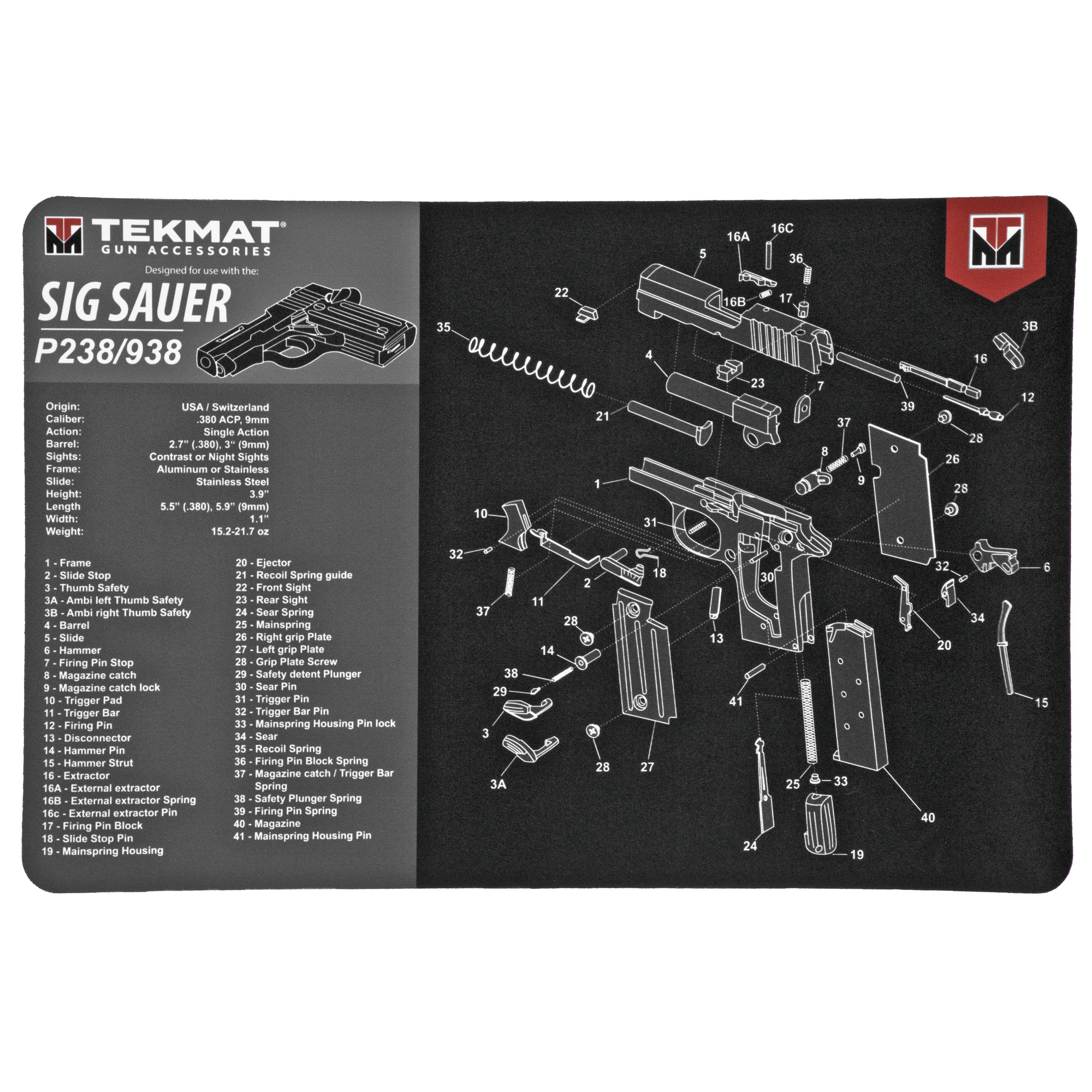 """The TekMat has a soft thermoplastic fiber surface that will protect your firearm and won't stain from grease and oil. The neoprene rubber substrate gives TekMat the padding you need to keep your gun"""" as well as your kitchen table"""" safe from dings and scratches. And to take it one step further"""" TekMat was designed with an exploded parts diagram of your firearm so you could take the gun apart to clean it"""" as well as put it back together without ever having to try and find the owner's manual. TekMat's use a dye-sublimation printing process which embeds the ink into the surface material so you don't have to worry about the printing coming off the mat."""